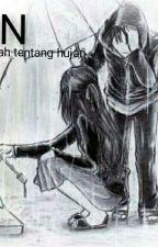 RAIN(semua adalah tentang hujan) by firda_malya