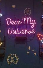 Dear My Universe by theprinceinthetower