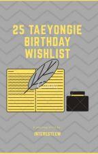 25 Taeyongie birthday wishlist by Interesteew