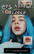Her Name's Billie by billiesbabymomma