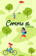 Comme si by ClaBarreyre