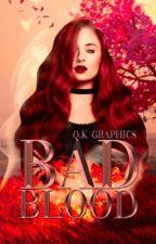 Bad Blood /J.Hale\ by Vinceema