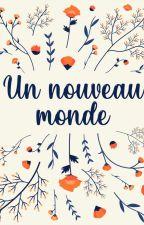 Un nouveau monde by ClaBarreyre