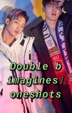 Ikon double b oneshots/imagines by feelsikonic