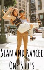 Sean and Kaycee One Shots by eyeswidexopen