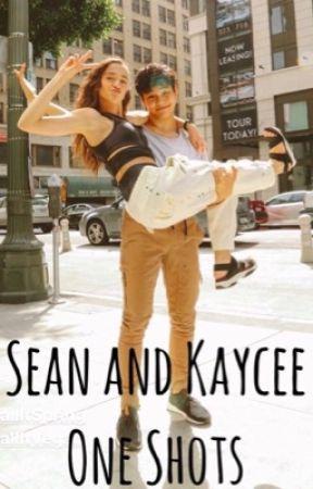 Sean and Kaycee One Shots - 11  safe - Wattpad