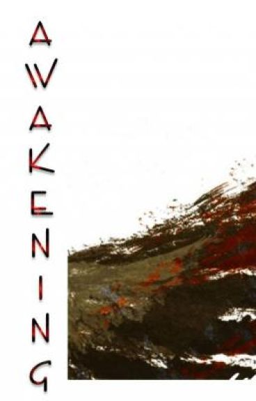Awakening: The Rewrite