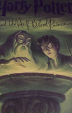 Harry Potter and the Half-Blood Prince (but different) by raacheel_maariiee