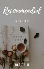 Recommended Stories by bleidblu