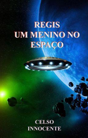 Regis um menino no espaço by CelsoInnocente3