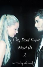 They Don't Know About Us ' 2 ' by nilozahali