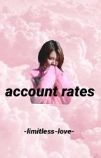 Account Rates  by -limitless-love-