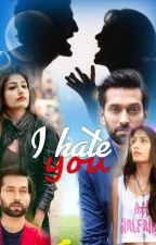 I hate you(Hold) by love_stories_xxx