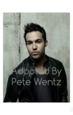 Adopted By Pete Wentz by OhThereSheGoes