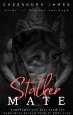 Stalker | Completed by Cassie_James