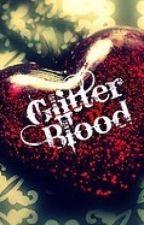 Glitter&Blood by GimmieSomeCoffee