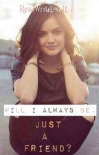 Just A Friend? by ReadWriteLoveIt