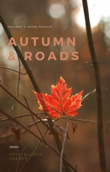 autumn and roads