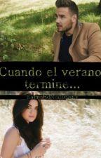 Cuando El Verano Termine... (Liam Payne y tu) [EDITANDO][Terminada] by cevt12