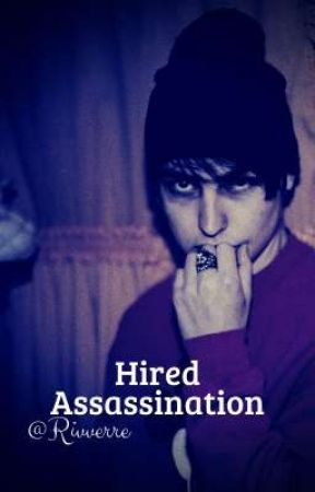 • Hired Assassination • by Rivverre