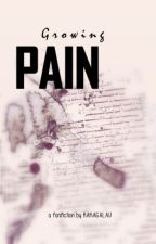 GROWING PAIN by kakagalau