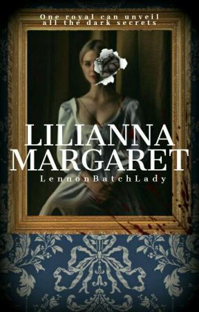 •Lilianna Margaret• by LennonBatchLady