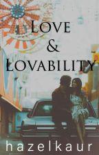Love & Lovability by hazelkaurr