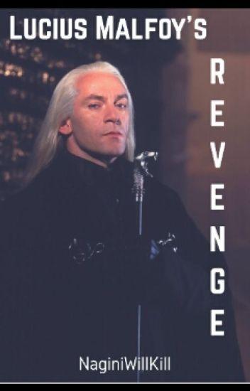 Lucius Malfoy's Revenge