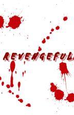 REVENGEFULL by msyuliyanah