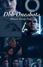 DBH Oneshots (Requests Open!) by Insert_Lenny_Face