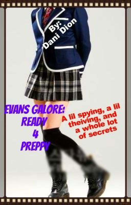 Evans Galore: Ready 4 Preppy by AJJoseph