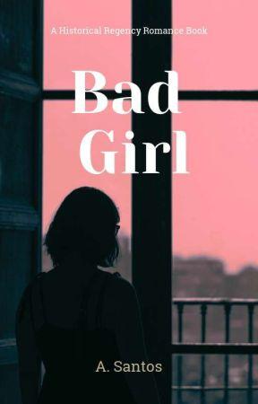 Bad Girl by AdrieleSantos07