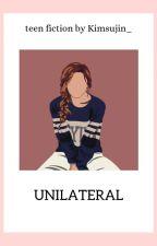 UNILATERAL by Kimsujin_