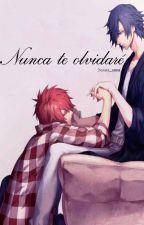 Nunca te olvidare(Yaoi/BL) by Sorata_sama