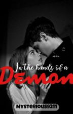 In the hands of a Demon by Mysterious9211