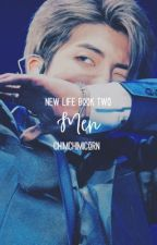 Men || Book Two of New Life || KNJ by chimchimicorn
