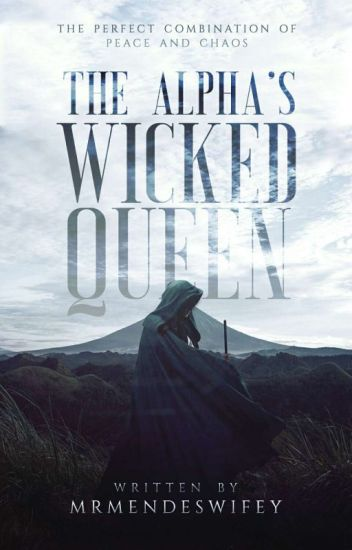 The Alpha's Wicked Queen