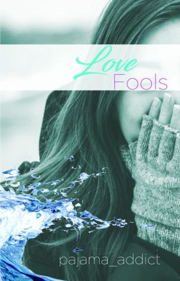 Lovefools (SELF-PUBLISHED)