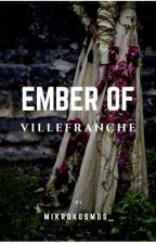 Ember of Villefranche ; l.s by dolcexcreatura