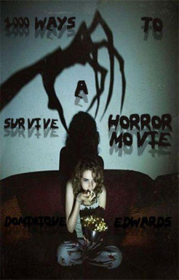 1000 Ways to Survive A Horror Movie