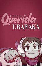 Querida Uraraka. by emi_uwur