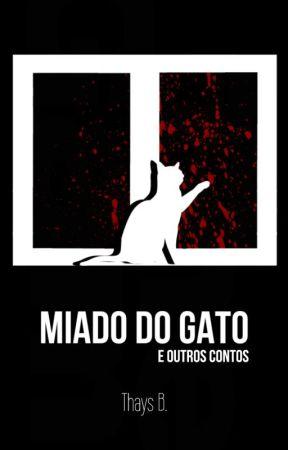 Miado do Gato e outros contos by Taisu22