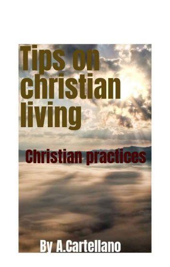 Tips on christian living
