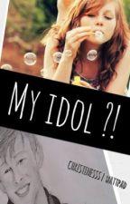 My Idol ?! by Stantyna