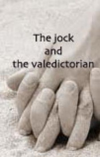 the jock and the valedictorian