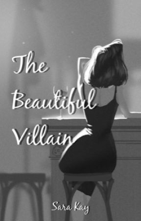 The Beautiful Villain (A post-WWII love story)  by Kay-Sara