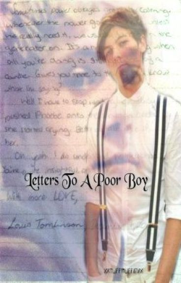 Letters To A Poor Boy || Nouis