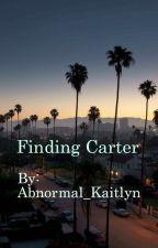 Finding Carter by AbnormalKaitlyn
