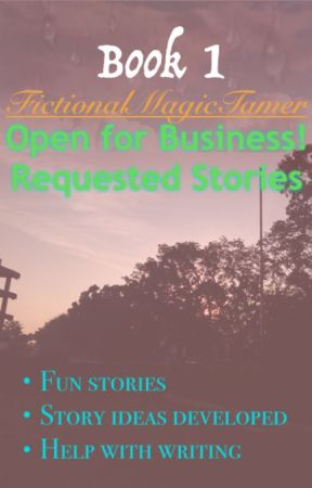 Requested Stories by FictionalMagicTamer
