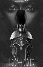 Ichor by raemenwrites